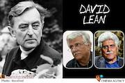 بزرگ نیا: فیلم های «دیوید لین» همیشه عرق ملی ایجاد می کند/ یشایایی: «لین» ثابت کرد با فیلم حماسه ای هم میتوان مردم را به سینما کشاند!