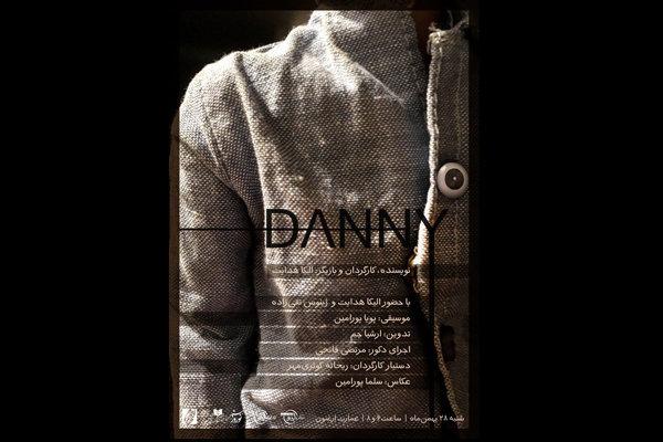 نمایش «Danny»