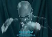 اجرای «رکوئیم» اثر جاودان «آنتونین دورژاک» در تالار وحدت
